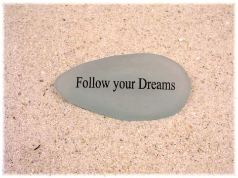 Follow-your-dreams-seaglass
